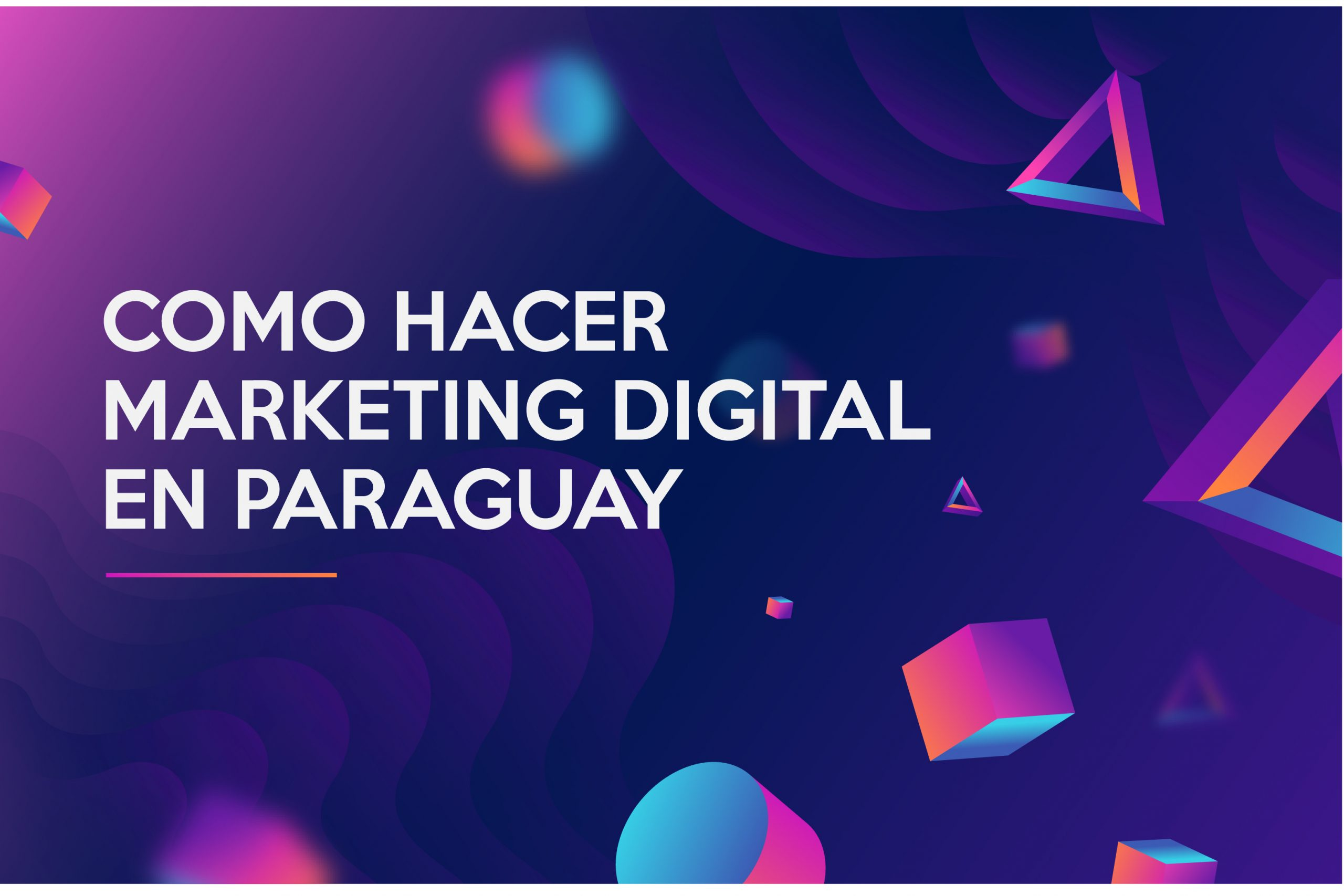 Marketing digital en paraguay